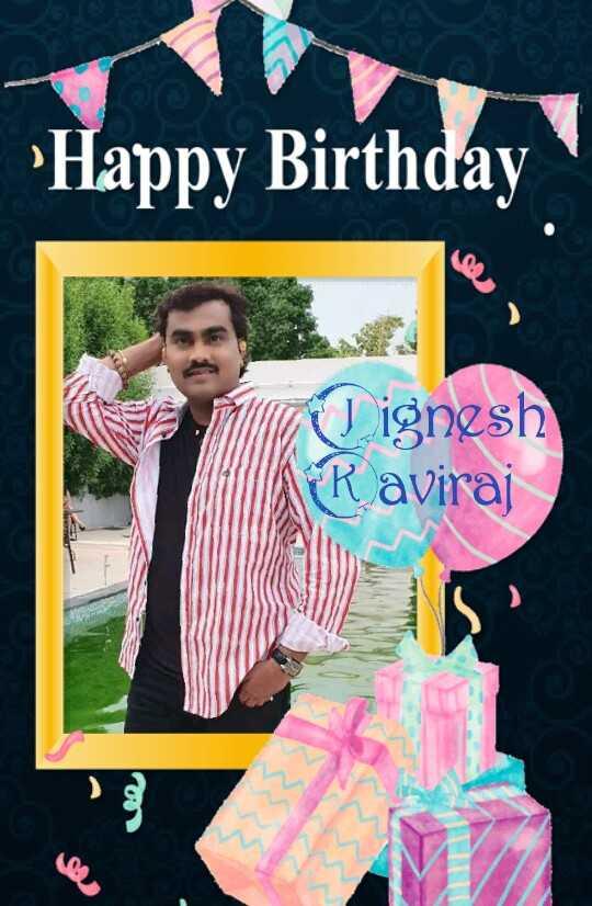 🍫 HBD: જીગ્નેશ કવિરાજ - Happy Birthday I ignesh Ravirai - ShareChat