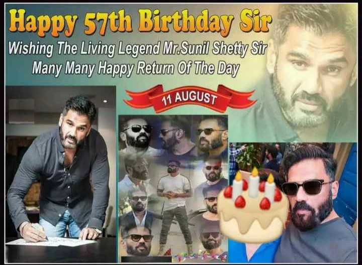 🎂 HBD: સુનીલ શેટ્ટી - Happy 57th Birthday sir Wishing The Living Legend Mr . Sunil Shetty Sir Many Many Happy Return Of The Day 11 AUGUST - ShareChat