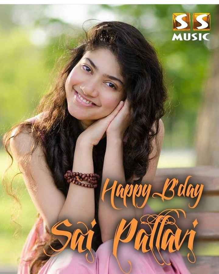 🎂HBD சாய் பல்லவி - SS MUSIC Happy Bday Sai Pallavi - ShareChat