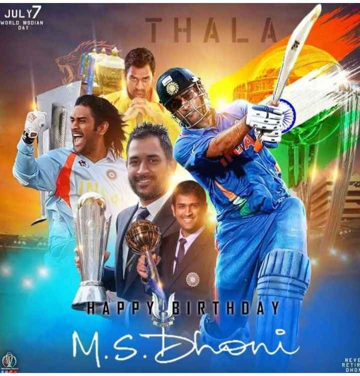 🏏HBD தோனி - JULY WORLD MSDIAN OAY THALA SHAPPYBIRTHDAY M . S . Dhoni NEVE RETIR DHOT - ShareChat