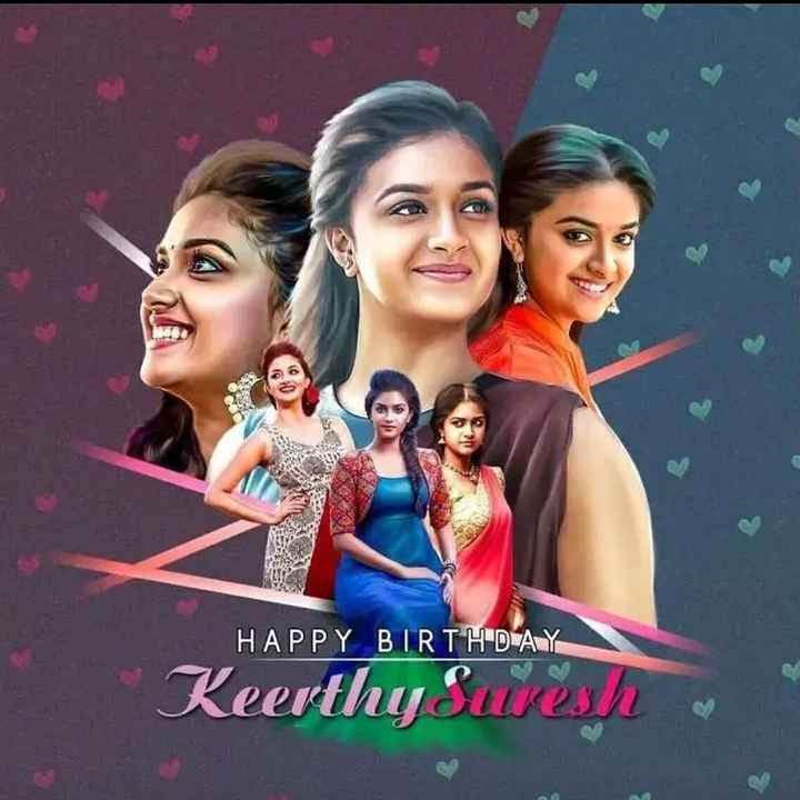 Happy Birthday Keerthi Suresh - HAPPY BIRTHDAY Keerthy Suresh - ShareChat