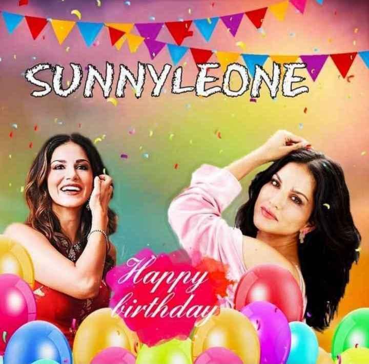 Happy Birthday Sunny Leone - SUNNY LEONE Harry Virthday - ShareChat
