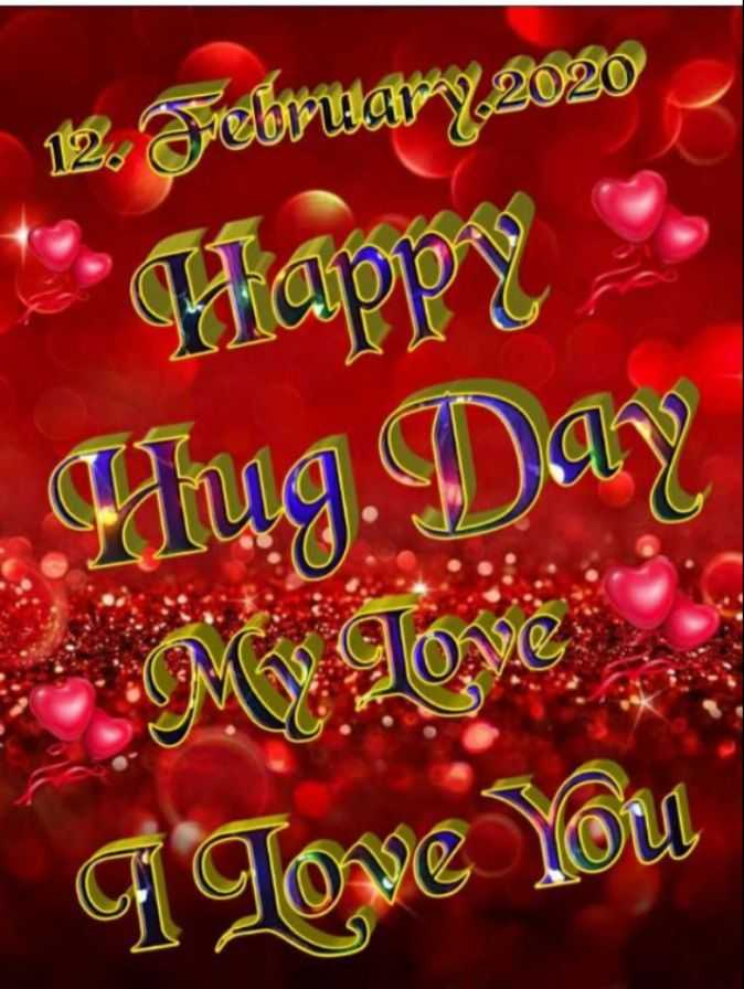 🤗Happy Hug Day🤗 - 12 . February , 2020 - Thu . Nay Come lem - ShareChat