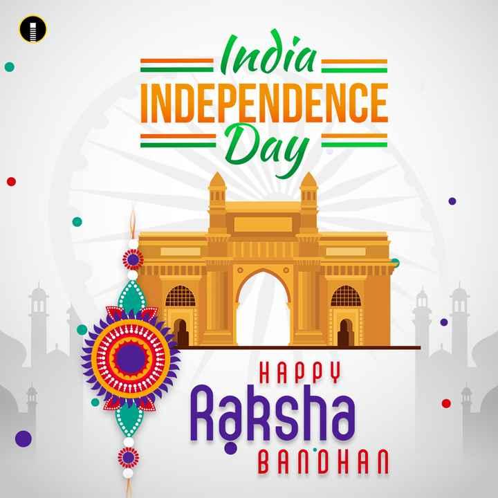 🇮🇳 Happy Independence Day - India INDEPENDENCE = Day HAPPY Raksha BANDHAN - ShareChat