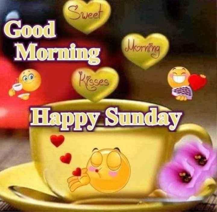 Happy Sunday - Sweet Good Morning Morning Kisses Happy Sunday - ShareChat