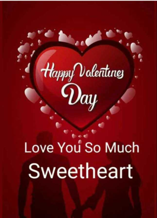 💖Happy Valentine Day💖 - Happy Valentine Vay Love You So Much Sweetheart - ShareChat