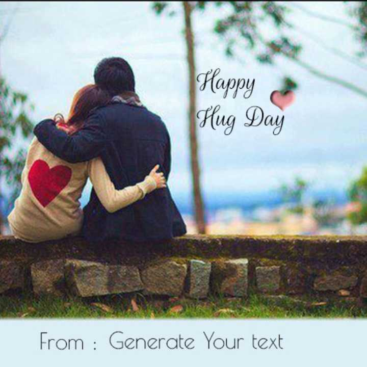 Hug ডে 🤗 - Happy Hug Day From : Generate Your text - ShareChat