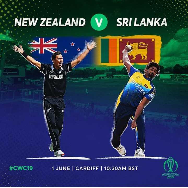 🏆ICC वर्ल्ड कप 2019 - NEW ZEALAND V SRI LANKA AEW ZEALAND SRI LANKA # CWC19 1 JUNE   CARDIFF   10 : 30AM BST ENGLAND & WALES 2019 - ShareChat