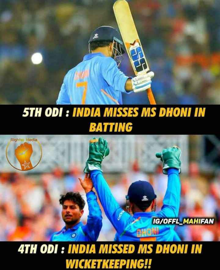 IND VS AUS-5th ODI - 5TH ODI : INDIA MISSES MS DHONI IN BATTING Right Media IG / OFFL _ MAHIFAN 4TH ODI : INDIA MISSED MS DHONI IN WICKETKEEPING ! ! - ShareChat