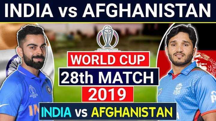 🏏 IND vs AFG - INDIA vs AFGHANISTAN GOLD WORLD CUP 28th MATCH 2019 INDIA VS AFGHANISTAN - ShareChat