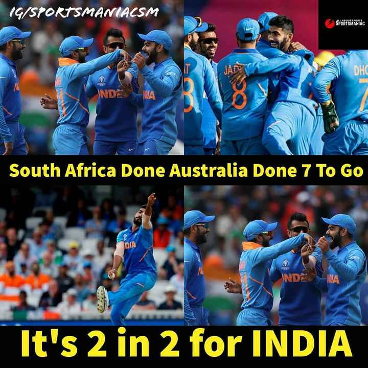 🏏IND vs AUS - ( G / SPORTSMANIACSM SPORTSMANIAC DHC NDEA South Africa Done Australia Done 7 To Go DIA INDE It ' s 2 in 2 for INDIA - ShareChat