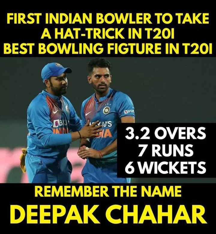 IND vs BAN - FIRST INDIAN BOWLER TO TAKE A HAT - TRICK IN T201 BEST BOWLING FIGTURE IN T201 BU WV ' S SIA | 3 . 2 OVERS Z RUNS 6 WICKETS REMEMBER THE NAME DEEPAK CHAHAR - ShareChat