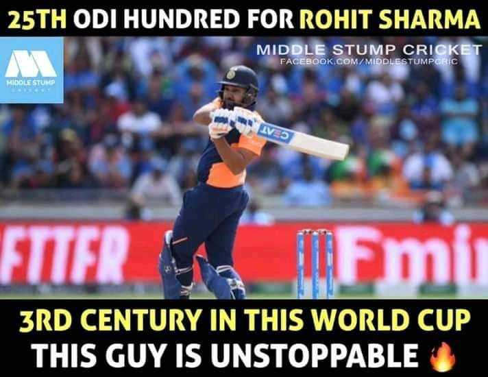 🏏IND vs Eng live score - 25TH ODI HUNDRED FOR ROHIT SHARMA MIDDLE STUMP CRICKET FACEBOOK . COM / MIDDLESTUMPORIC HIDOLE STUMP FTTER Fmi 3RD CENTURY IN THIS WORLD CUP THIS GUY IS UNSTOPPABLE - ShareChat