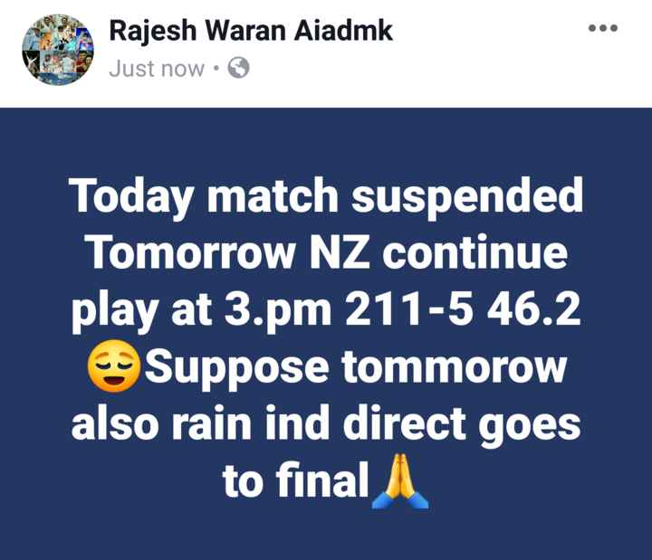 🏏IND vs NZ Live Score🔴 - Rajesh Waran Aiadmk Just now • * Today match suspended Tomorrow NZ continue play at 3 . pm 211 - 5 46 . 2 Suppose tommorow also rain ind direct goes to final - ShareChat