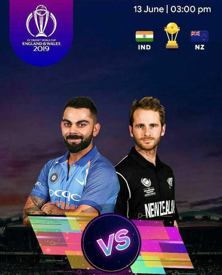 🏆 IND 🇮🇳 vs NZ 🇳🇿 - 13 June 03 : 00 pm ICC CRICKET WORLD CUP ENGLAND & WALES 2019 IND NZ NEWZENI VS - ShareChat