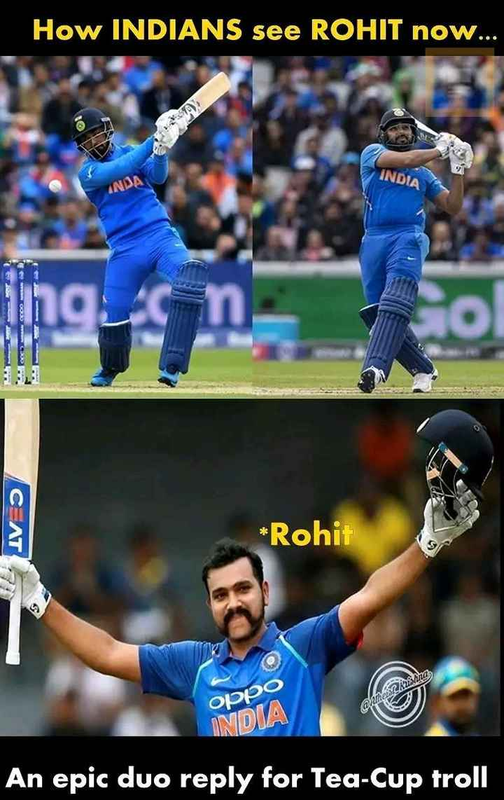 🏏IND vs PAK live Score🔴 - How INDIANS see ROHIT now . . INDIA INDA N COUCO СЕЛТ * Rohit OPPO @ hikers ? Kushina INDIA An epic duo reply for Tea - Cup troll - ShareChat