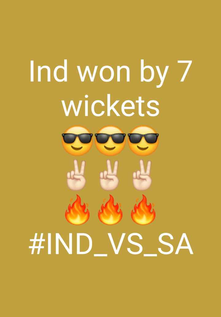 🏏IND vs SA - Ind won by 7 wickets 四四 # IND _ VS _ SA - ShareChat