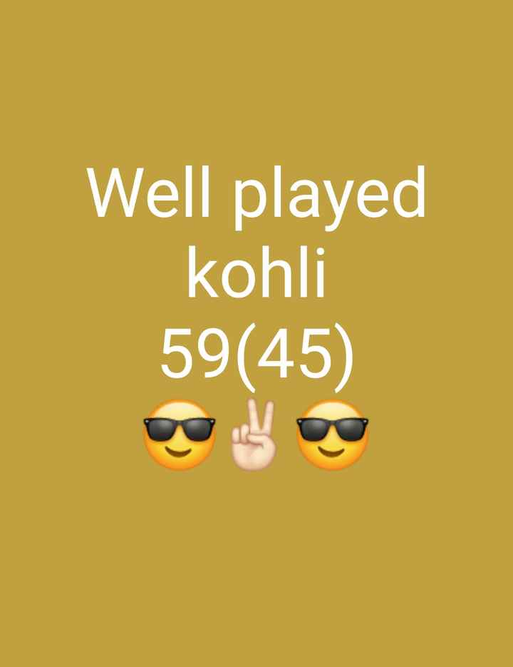 🏏IND vs WI T20 - Well played kohli 59 ( 45 ) - ShareChat