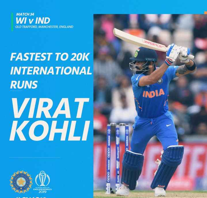 🏆 IND 🇮🇳 vs WI 🔴 - MATCH 34 WI v IND OLD TRAFFORD , MANCHESTER , ENGLAND FASTEST TO 20K INTERNATIONAL RUNS INDIA VIRAT KOHLI NWS NIVSS oddo NVSSN oddosen ICC CRICKET WORLD CUP ENGLAND & WALES 2019 - ShareChat