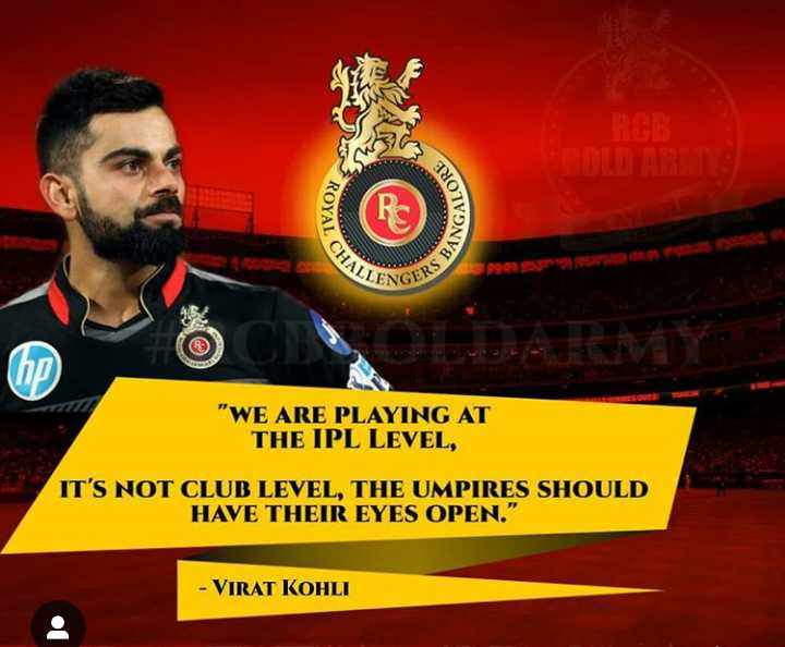 🗞IPL न्यूज - 3o ROYAL BANGA CHAL LENGERS WE ARE PLAYING AT THE IPL LEVEL , IT ' S NOT CLUB LEVEL , THE UMPIRES SHOULD HAVE THEIR EYES OPEN . - VIRAT KOHLI - ShareChat