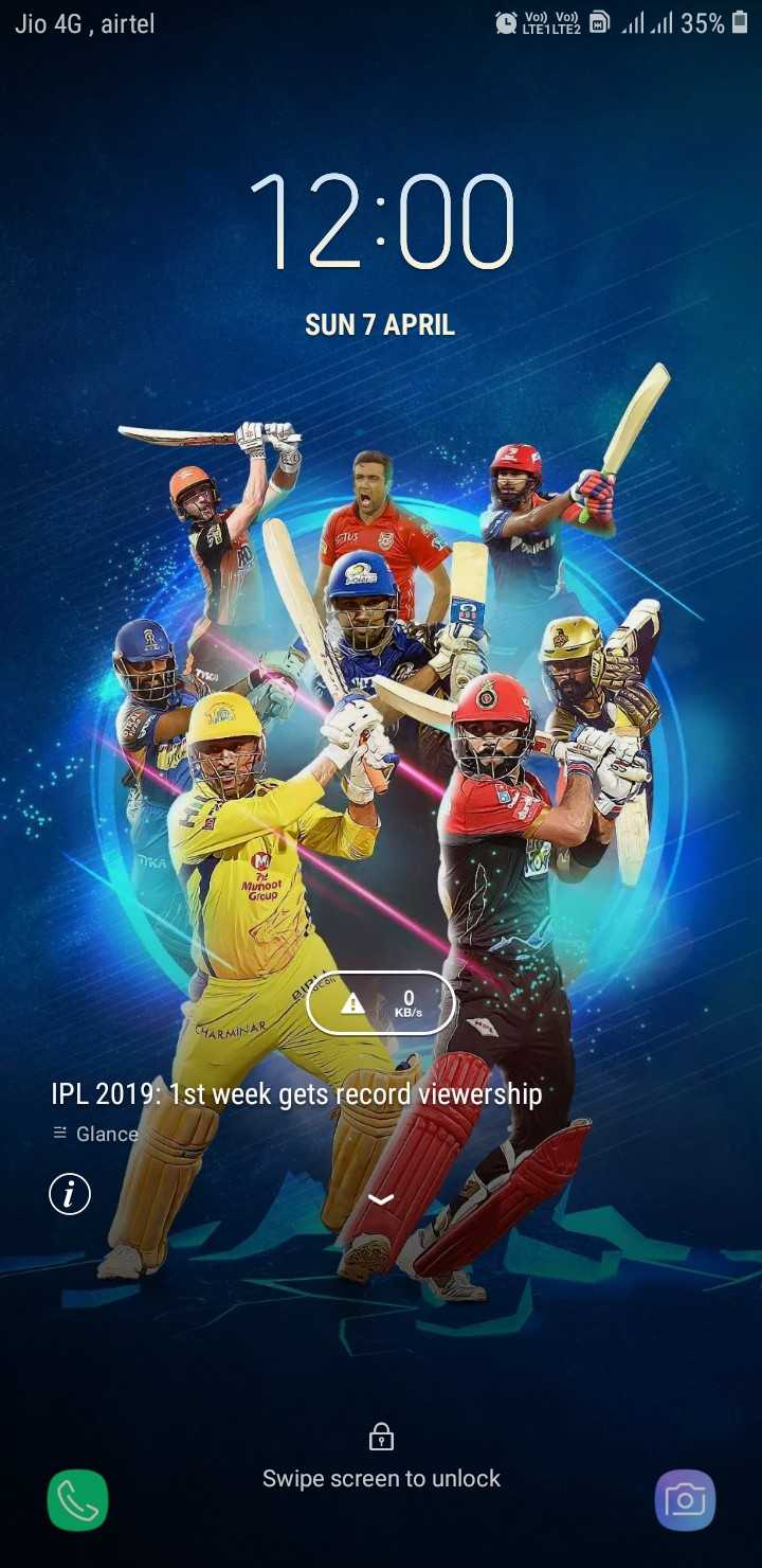 🤳IPL सेल्फी 📸 - Jio 4G , airtel @ @ Lil 35 % 0 12 : 00 SUN 7 APRIL TU STKA Munoot Group BIP 0 KB / S CHARMINAR IPL 2019 : 1st week gets record viewership 3 Glance Swipe screen to unlock - ShareChat