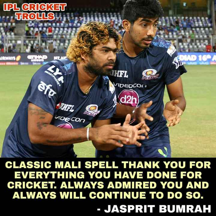 🤣 IPL મીમ્સ - IPL CRICKET TROLLS AIRWAYS DUD 164 INDI THFL VIDEOCON eft MONSIE dah VIDECON CLASSIC MALI SPELL THANK YOU FOR EVERYTHING YOU HAVE DONE FOR CRICKET . ALWAYS ADMIRED YOU AND ALWAYS WILL CONTINUE TO DO SO . - JASPRIT BUMRAH - ShareChat