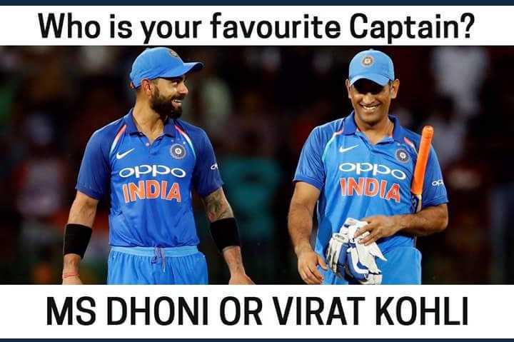 IPL ఓపెనింగ్ సెరమని - Who is your favourite Captain ? oppo - ОРРО INDIA INDIA MS DHONI OR VIRAT KOHLI - ShareChat