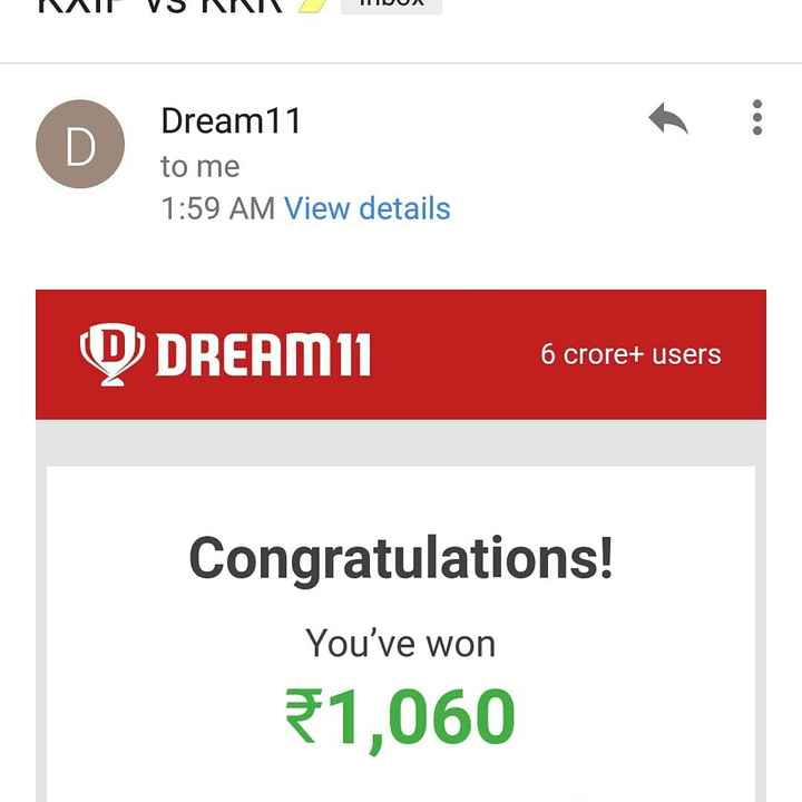 📷IPL ఫొటోస్ - ILUUN ΛΙΓ VS VINIK ΠΙΡΟΛ D Dream11 to me 1 : 59 AM View details ( D DREAM11 6 6 crore + users crore + users Congratulations ! You ' ve won 31 , 060 - ShareChat