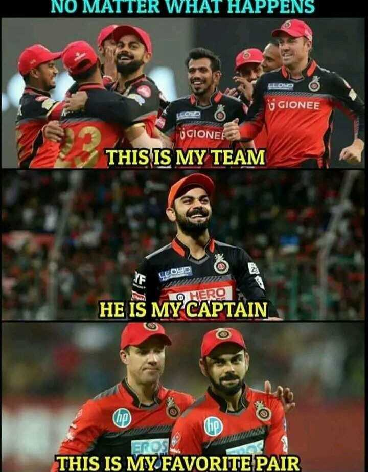 IPL ಟ್ರೋಲ್ಸ್ - NO MATTER WHAT HAPPENS 3 GIONEE LONDO OGIONE ! THIS IS MY TEAM 10 HERO HE IS MY CAPTAIN GROS THIS IS MY FAVORITE PAIR - ShareChat