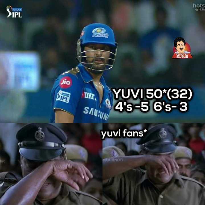 💬IPL memes - hots e 6 1M CAPDU Jio w IPL AYUVI 50 * ( 32 ) 94 ' s - 5 6 ' s - 3 SAMSUN yuvi fans * FR FILIMAR - ShareChat