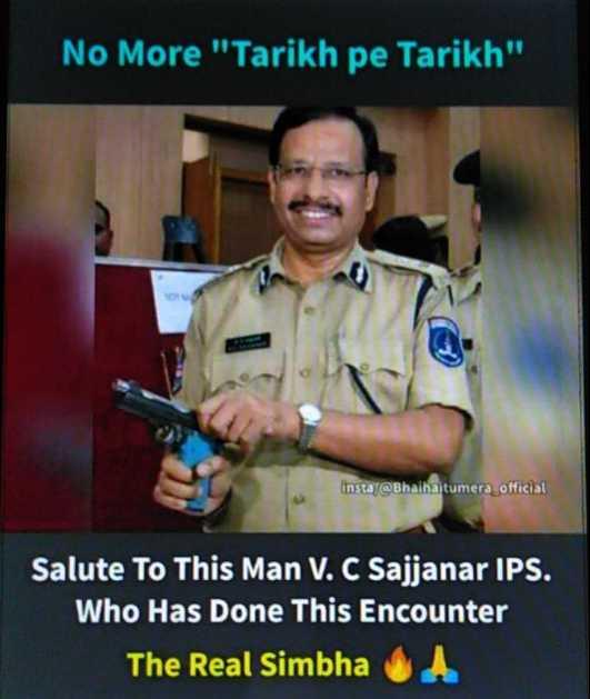 🔫IPS ವಿಶ್ವನಾಥ್ ಸಜ್ಜನರ್ ಕನ್ನಡಿಗ - No More Tarikh pe Tarikh , insta @ Bhaihaitumera official Salute To This Man V . C Sajjanar IPS . Who Has Done This Encounter The Real Simbha . - ShareChat