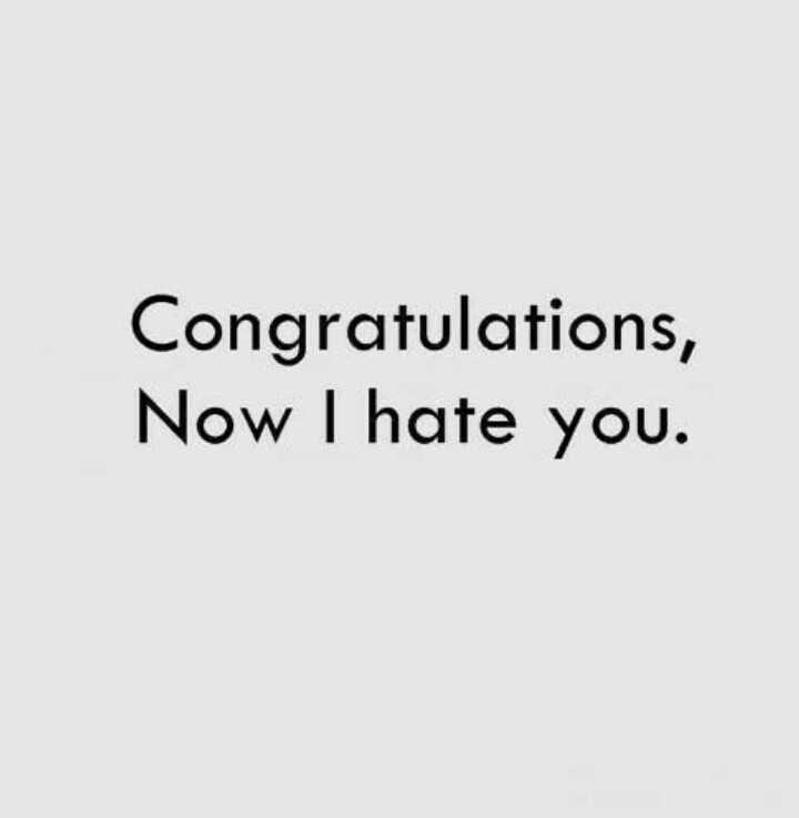 I hate U - Congratulations , Now I hate you . - ShareChat