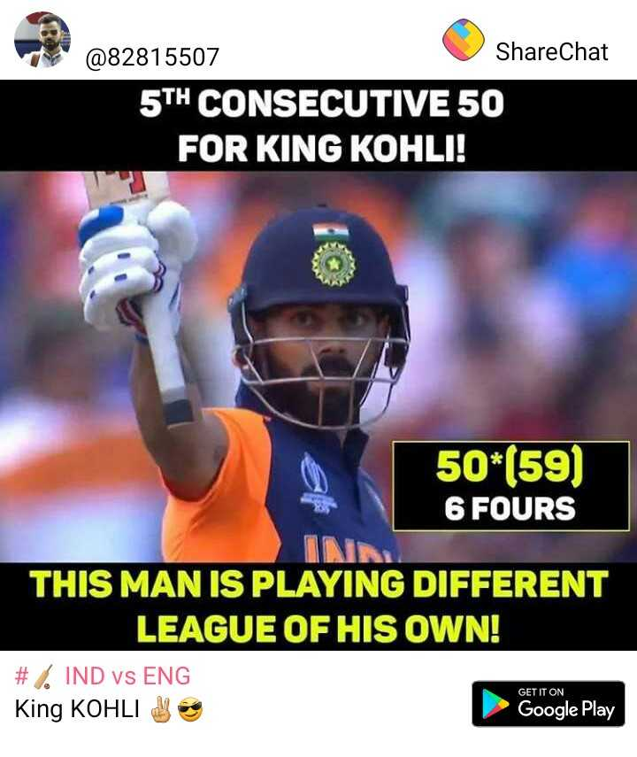 👕India's jersey - @ 82815507 ShareChat 5TH CONSECUTIVE 50 FOR KING KOHLI ! 50 * ( 59 ) 6 FOURS THIS MAN IS PLAYING DIFFERENT LEAGUE OF HIS OWN ! # % IND vs ENG King KOHLI Google Play GET IT ON - ShareChat
