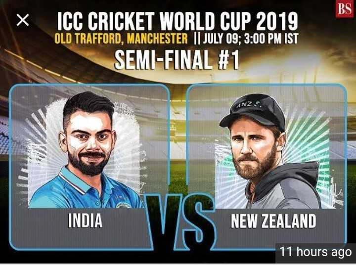 🏏 India vs New Zealand: સેમી ફાઇનલ - BS X ICC CRICKET WORLD CUP 2019 OLD TRAFFORD , MANCHESTER     JULY 09 ; 3 : 00 PM IST SEMI - FINAL # 1 INDIA NEW ZEALAND 11 hours ago - ShareChat