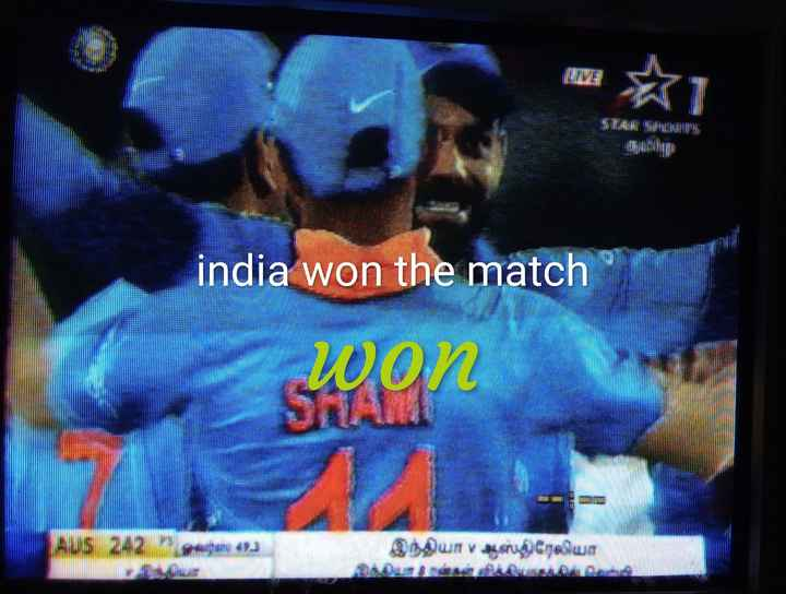 Ind vs Aus 2nd ODI - india won the match SAMT won இந்தியா » ஆகாபத்றேகாயா - ShareChat