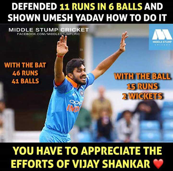 🏏Ind vs Aus 2nd ODI - DEFENDED 11 RUNS IN 6 BALLS AND SHOWN UMESH YADAV HOW TO DO IT MIDDLE STUMP CRICKET FACEBOOK . COM / MIDDLESTUMPCRIC MIDDLE STUMP CREC WITH THE BAT 46 RUNS 41 BALLS WITH THE BALL 15 RUNS 2 WICKETS YOU HAVE TO APPRECIATE THE EFFORTS OF VIJAY SHANKAR - ShareChat