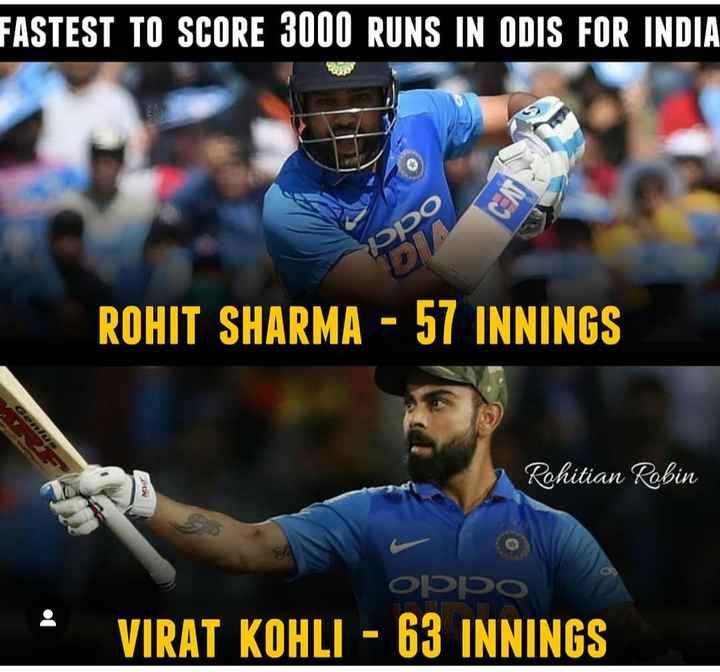 🏏Ind vs Aus 4th ODI - FASTEST TO SCORE 3000 RUNS IN ODIS FOR INDIA ROHIT SHARMA - 57 INNINGS Rohitian Robin : OPPO VIRAT KOHLI - 63 INNINGS - ShareChat