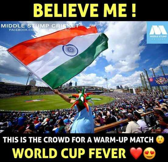 🏏Ind vs Nz वार्मअप मॅच - BELIEVE ME ! MIDDLE STUMP CRICKET FACEBOOK . COHOL CRIC THIS IS THE CROWD FOR A WARM - UP MATCH WORLD CUP FEVER - ShareChat
