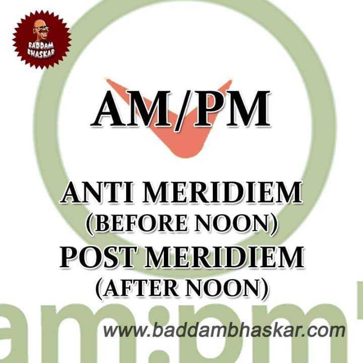 📜Information - PANDAL BHASKAR AM / PM ANTI MERIDIEM ( BEFORE NOON ) POST MERIDIEM ( AFTER NOON ) www . baddambhaskar . com - ShareChat
