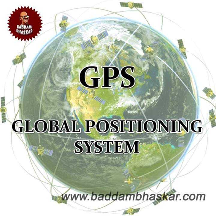 📜Information - BADDAM BHASKAR GPS GLOBAL POSITIONING SYSTEM www . baddambhaskar . com - ShareChat