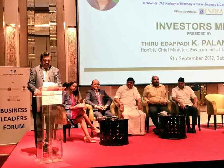 InvestorsMeet #Dubai #யாதும்ஊரே #TNGovt #BLF - A forum by UAE Ministry of Economy & Indian Embassy & Con Official Secretariat INDIA INVESTORS MI PRESIDED BY THIRU EDAPPADI K . PALAM Hon ' ble Chief Minister , Government of T 9th September 2019 , Dub BLF BUSINESS LEAGE BUSINESS LEADERS FORUM - ShareChat