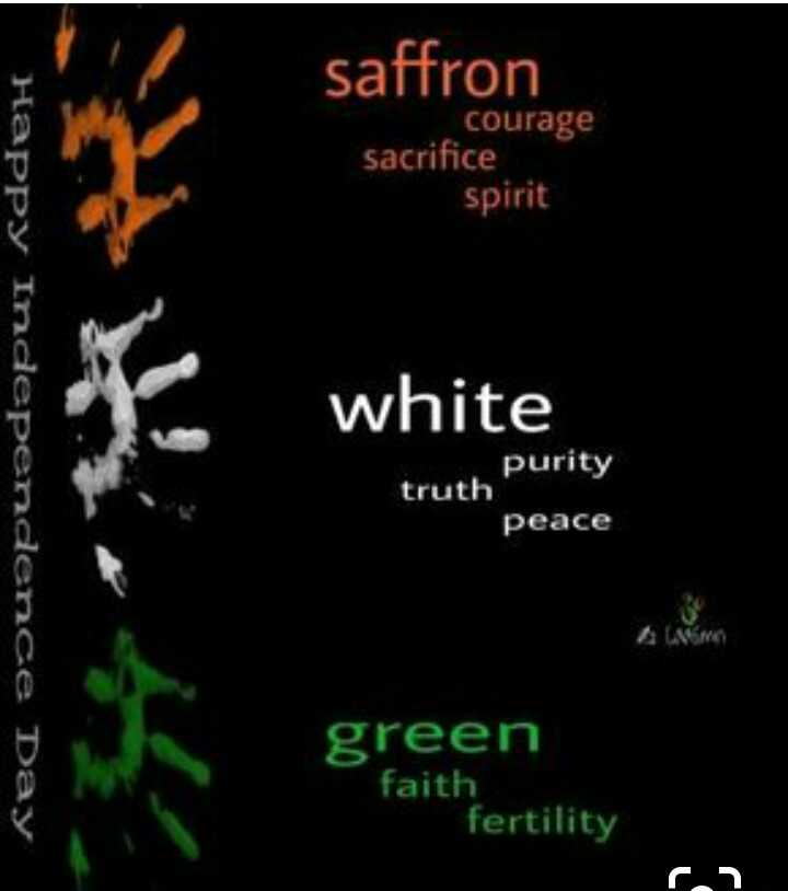 Jai Hind - saffron courage sacrifice spirit white Happy Independence Day purity truth peace * green faith fertility r . - ShareChat