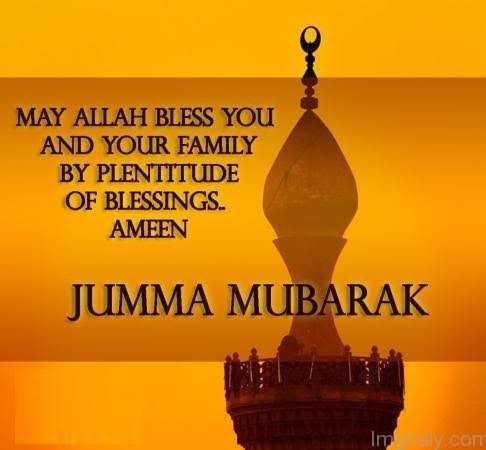 #Jumma Mubarak# - MAY ALLAH BLESS YOU AND YOUR FAMILY BY PLENTITUDE OF BLESSINGS AMEEN JUMMA MUBARAK Imelly . com - ShareChat