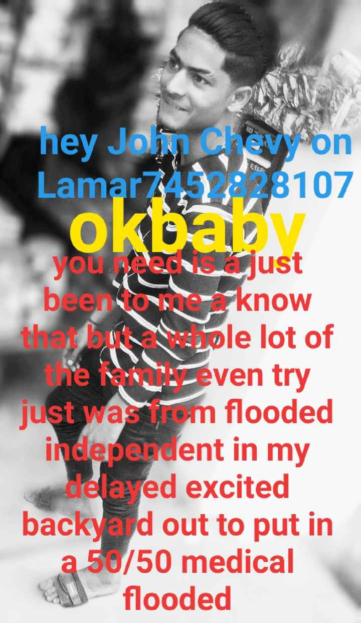 🕋Jumma Mubarak 🕋 - hey Johnson Lamar74238107 okoav you just beer to know th o le lot of the even try just was sirom flooded independent in my dela ed excited backyard out to put in a 50 / 50 medical a flooded - ShareChat