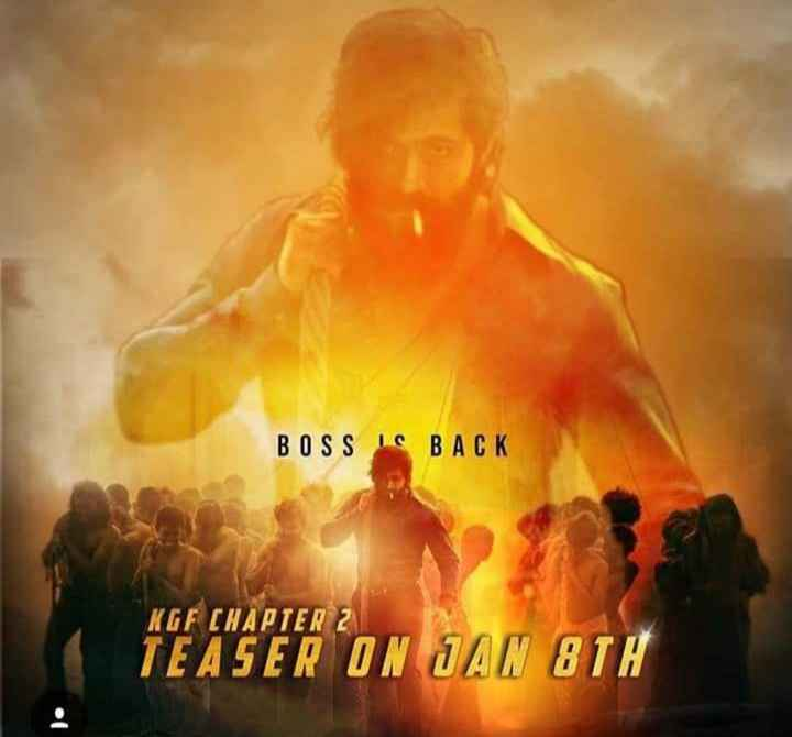 😎KGF-2 ಟೀಸರ್ 8ಕ್ಕೆ - BOSS IS BACK KGF CHAPTER 2 TEASER ON JAN 8TH - ShareChat