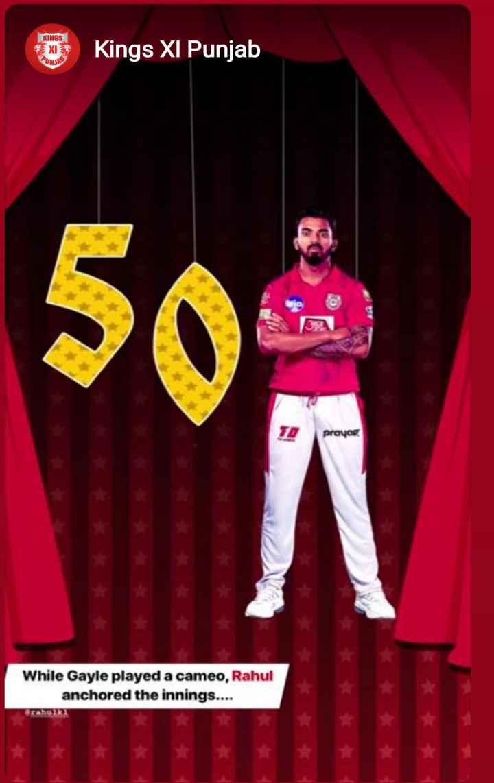 🏏 KINGS XI ਪੰਜਾਬ - KINGS XI * * UNITE Kings XI Punjab TO prayor While Gayle played a cameo , Rahul anchored the innings . . . . - ShareChat