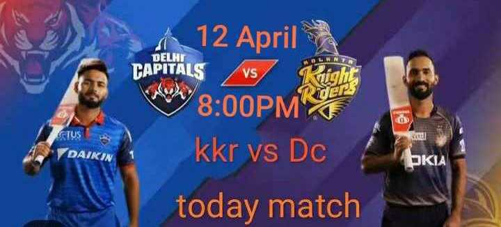 💜 KKR Vs DC 🔷: 12 એપ્રિલ - 12 April DELHI CAPITALS VS 8 : 00PM kkr vs Dc STUS DAIKIN KIA today match - ShareChat