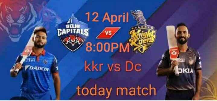 💜 KKR Vs DC 🔷: 12 એપ્રિલ - 12 April DELHI TAPITALS VS HA 8 : 00PMR CTUS DAIKIN BKIA kkr vs Dc today match - ShareChat