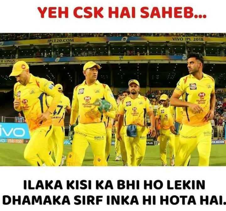 🏏 KKR 🖤 vs CSK 💛 - YEH CSK HAI SAHEB . . . IPLT20 . COM VIVO PL 2018 ER KING Author Group Wurth Group BIHAR vo V to be PLUS IP ILAKA KISI KA BHI HO LEKIN DHAMAKA SIRF INKA HI HOTA HAI . - ShareChat