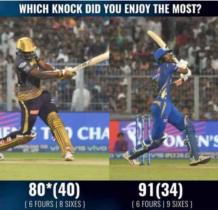 KKR vs MI - WHICH KNOCK DID YOU ENJOY THE MOST ? ONIA CHA AVD Vivo O OM ' NS 15 vivo 80 * ( 40 ) 91 ( 34 ) ' ( 6 FOURS 8 SIXES ( 6 FOURS 9 SIXES ) - ShareChat